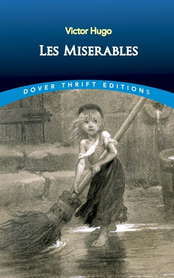 Les Miserables - Hugo, Victor, and Hapgood, Isabel (Translated by)