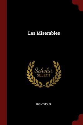 Les Miserables - Anonymous