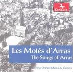 Les Motés d'Arras (The Songs of Arras)