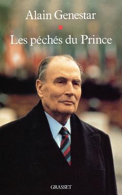 Les p?ch?s du Prince - Genestar, Alain