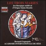 Les Trois Maries: Jeu liturgique m?di?val d'Origny-Sainte-Beno?te