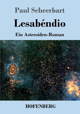 Lesabendio - Scheerbart, Paul