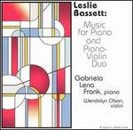 Leslie Bassett: Music for Piano and Piano-Violin Duo