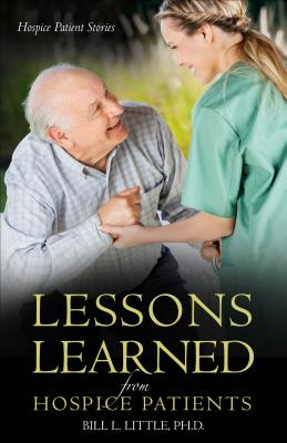 Lessons Learned from Hospice Patients - Little