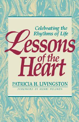 Lessons of the Heart - Livingston, Patricia H