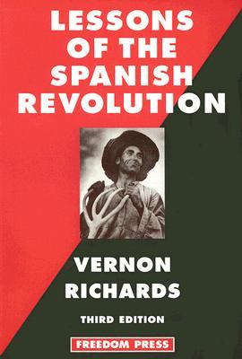 Lessons of the Spanish Revolution - Richards, Vernon
