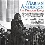 Let Freedom Ring! Live Concerts from the Lincoln Memorial 1939 and the Falkoner Centre,