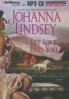 Let Love Find You - Lindsey, Johanna, and Flosnik (Read by)