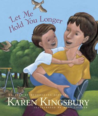 Let Me Hold You Longer - Kingsbury, Karen