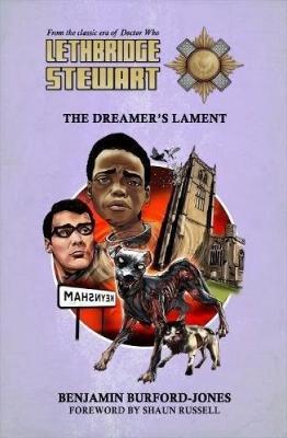 Lethbridge-Stewart: The Dreamer's Lament - Burford-Jones, Benjamin