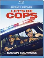 Let's Be Cops [Includes Digital Copy] [Blu-ray]