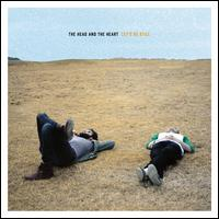 Let's Be Still - The Head and the Heart