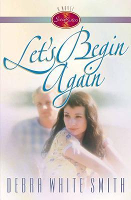 Let's Begin Again - Smith, Debra White