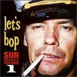 Let's Bop, Vol. 1: Sun Rockabilly