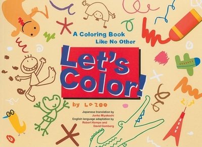 Let's Color!: A Coloring Book Like No Other - Zoo, La