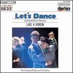 Let's Dance, Vol. 6: Competition Dance : Like a Virgin