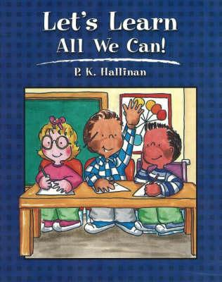 Let's Learn All We Can - Hallinan, P K