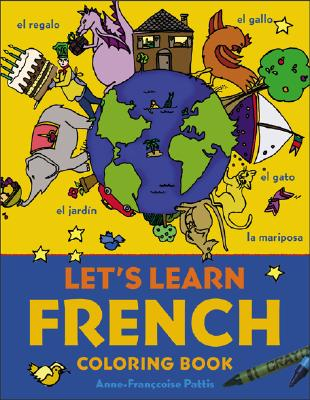 Let's Learn French Coloring Book - Pattis, Anne-Francoise