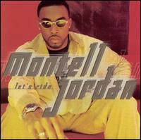 Let's Ride - Montell Jordan