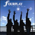 Let's Touch the Sky - Fourplay