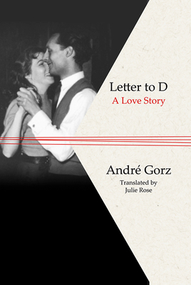 Letter to D - Gorz, Andre