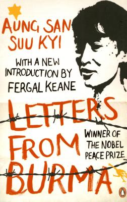 Letters from Burma - Suu Kyi, Aung San