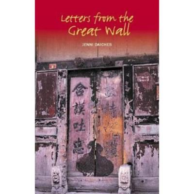Letters from the Great Wall - Daiches, Jenni