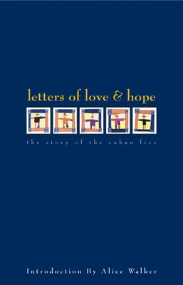 Letters of Love & Hope: The Story of the Cuban Five - Morejon, Nancy