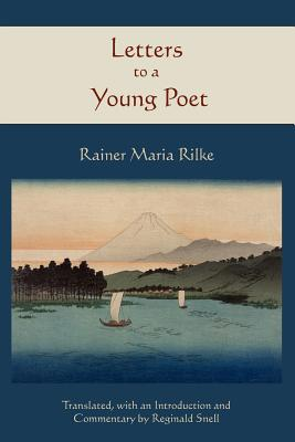 Letters to a Young Poet - Rilke, Rainer Maria, and Snell, Reginald (Translated by)
