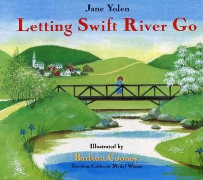 Letting Swift River Go - Yolen, Jane