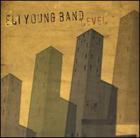 Level [2005] - Eli Young Band