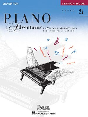 Level 2a - Lesson Book: Piano Adventures - Faber, Nancy (Composer), and Faber, Randall (Composer)