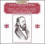 Lewandowski: Choral & Cantoral Works