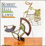 Lewis: Invenzione/Diptychon For Nine Players/Kantaten/Symphony No.4 - John Constable (piano); London Sinfonietta Voices (vocals); Philharmonia Orchestra; Philharmonia Orchestra; Robert Hall Lewis (conductor)