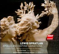 Lewis Spratlan: Apollo & Daphne Variations - Eliot Gattegno (sax); Eliot Gattegno (sax); Boston Modern Orchestra Project; Gil Rose (conductor)