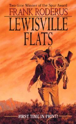 Lewisville Flats - Roderus, Frank