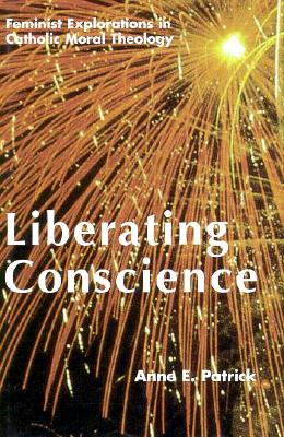 Liberating Conscience - Patrick, Anne