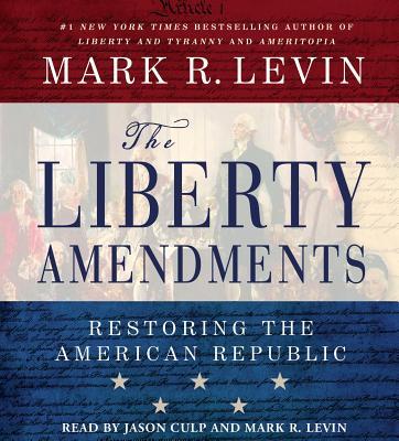 Liberty Amendments - Levin, Mark R