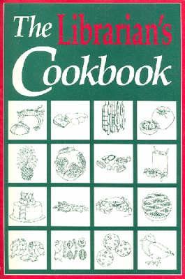 Librarian's Cookbook - Sellen, Betty-Carol (Editor)