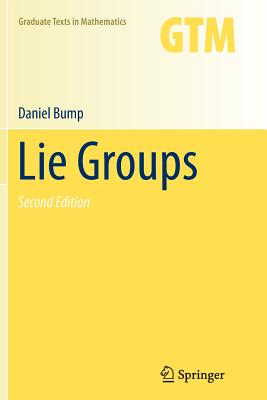 Lie Groups - Bump, Daniel