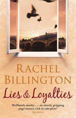 Lies & Loyalties - Billington, Rachel