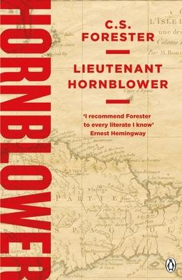 Lieutenant Hornblower - Forester, C. S.