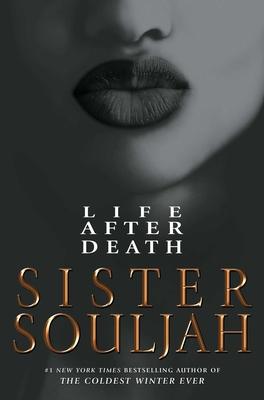 Life After Death - Souljah, Sister