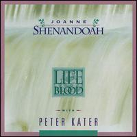 Life Blood - Joanne Shenandoah