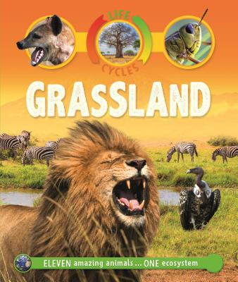 Life Cycles: Grassland - Callery, Sean