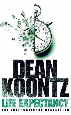 Life Expectancy - Koontz, Dean