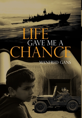 Life Gave Me a Chance - Gans, Manfred