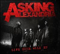 Life Gone Wild - Asking Alexandria