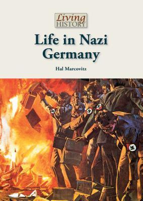 Life in Nazi Germany - Marcovitz, Hal