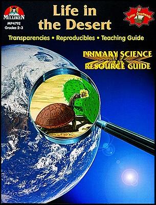 Life in the Desert - Follman, Ilene L